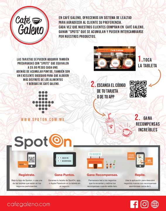 """En Café Galeno ofrecemos un sistema de lealtad para agradecer al cliente su preferencia. Cada vez que nuestros clientes compran en Café Galeno, ganan """"spots"""" que se acumulan y pueden intercambiarse por nuestros productos. Las tarjetas se pueden adquirir también precargadas con """"spots"""" que equivalen a $5.00 pesos cada uno. Además de acumular puntos, también son un excelente obsequio para que alguien más disfrute de los alimentos y bebidas de Café Galeno."""